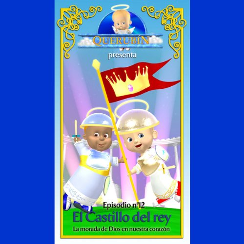 Querubín: Episodio 12 - El Castillo del rey [Cherubin: Episode 12: The King's Castle] copertina