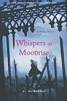 Whispers at Moonrise (A Shadow Falls Novel) by C. C. Hunter(2012-10-02)