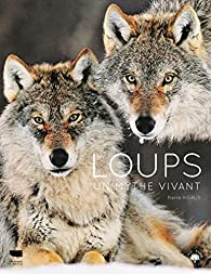 Loups : Un mythe vivant par Rigaux