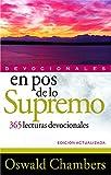 En pos de lo Supremo: 365 Lecturas devociones (Devocionales)
