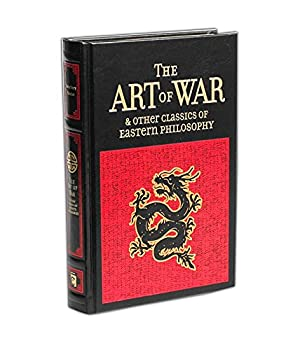 The Art of War & Other Classics of Eastern Philosophy  Leather-bound Classics