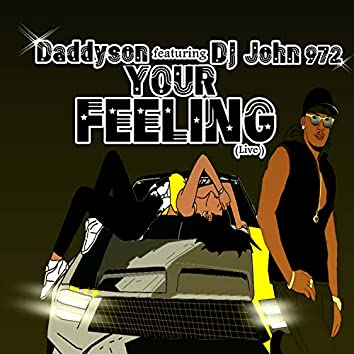 Your Feeling (Live)