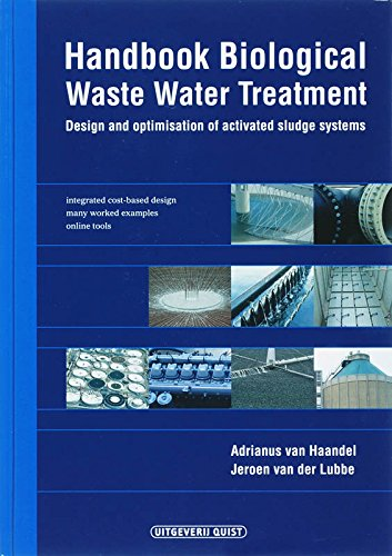 Handbook biological waste water treatment: design and optimisation of activated sludge systems