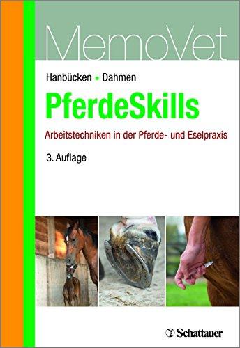 PferdeSkills: Arbeitstechniken in der Pferde- und Eselpraxis - MemoVet
