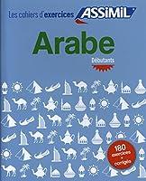 Arabe, cahier d'exercices pour debutants