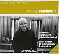 Franck; Hindemith; Bach: Great Organ Music by Martin Lucker (2011-01-10)