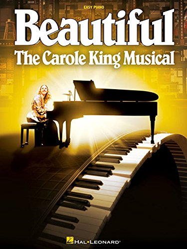 Beautiful: The Carole King Musical - Easy Piano: Songbook für Klavier