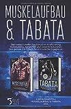 Muskelaufbau & Tabata: Dein sensationeller...