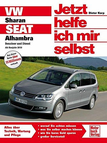 VW Sharan / Seat Alhambra: Ab Baujahr 2010 (Jetzt helfe ich mir selbst)