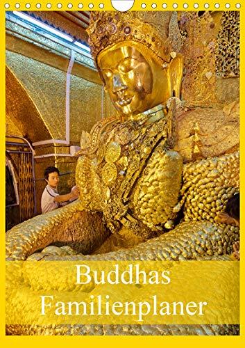 Buddhas Familienplaner (Wandkalender 2021 DIN A4 hoch)