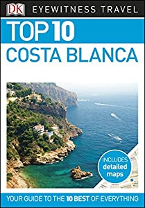 DK Eyewitness Top 10 Costa Blanca (Pocket Travel Guide)