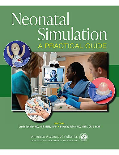 Compare Textbook Prices for Neonatal Simulation: A Practical Guide  ISBN 9781610022606 by Soghier MD MEd  FAAP, Dr. Lamia M.,Robin MD  FAAP, Dr. Beverley