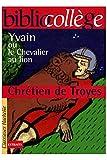 Yvain ou le chevalier au lion / De Troyes, Chétien / Réf: 26124 - 01/01/2004