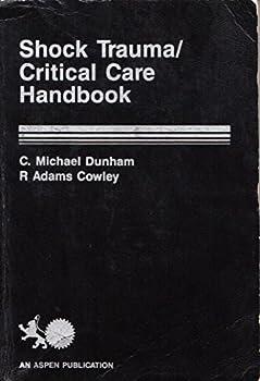 Hardcover Shock trauma/critical care handbook Book