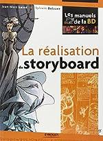 La réalisation du story-board de Jean-Marc Lainé