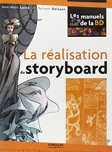 La réalisation du story-board