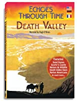 Echoes Through Time: Death Valley