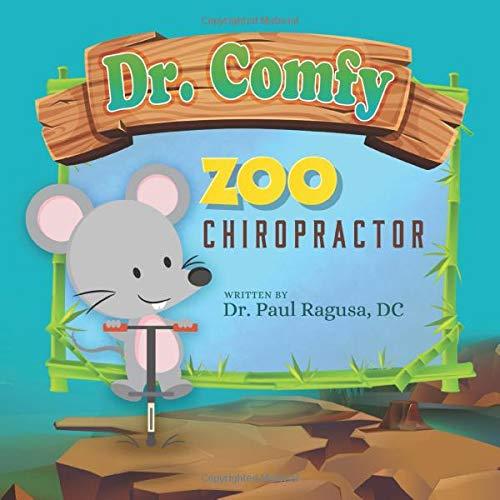 Dr. Comfy Zoo Chiropractor (Dr. Comfy Adventures)