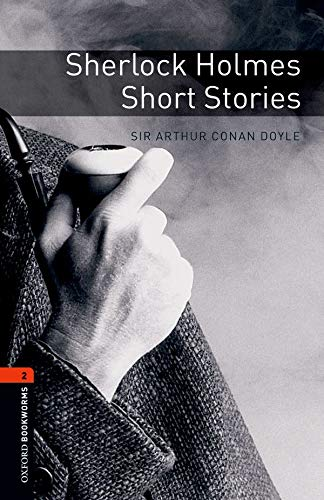 Oxford Bookworms Library: Level 2:: Sherlock Holmes Short Stories (Oxford Bookworms ELT)の詳細を見る