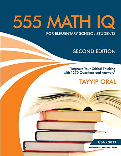 555 Math Iq Questions For Elementary School Students Mathematic Intelligence Questions Volume 2