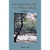 Incubator Love & Other Tales: A Memoir