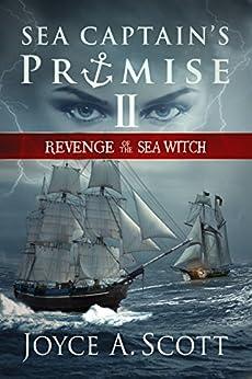 Sea Captain's Promise II: Revenge of the Sea Witch by [Joyce A. Scott, Micah Hansen]