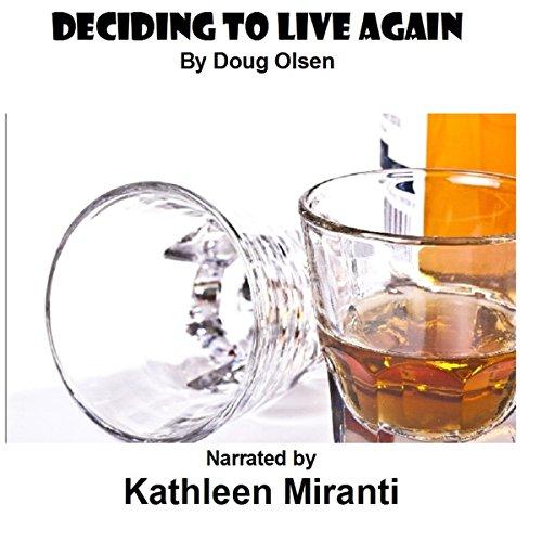 Deciding to Live Again cover art