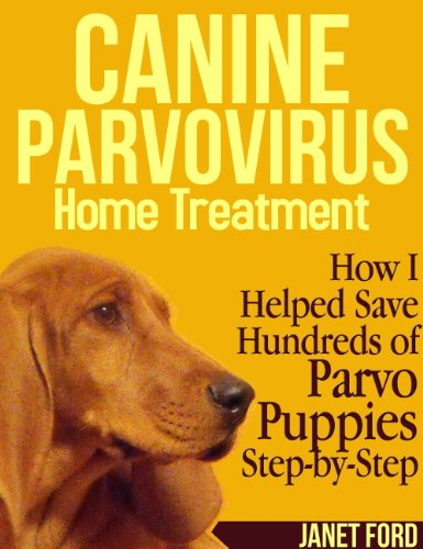 Canine Parvovirus - Home Treatment