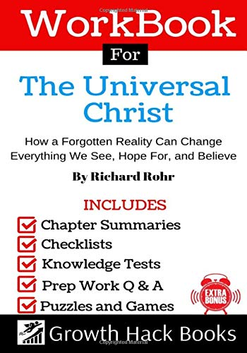 Workbook For The Universal Christ: How a Forgotten Reality Can Change Everything We See, Hope For, a