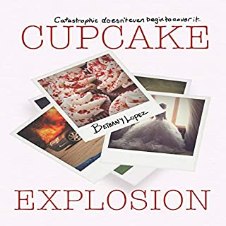 Cupcake Explosion     Cupcakes, Book 4              By:                                                                                                                                 Bethany Lopez                               Narrated by:                                                                                                                                 Kerian Kane                      Length: 4 hrs and 29 mins     10 ratings     Overall 4.5