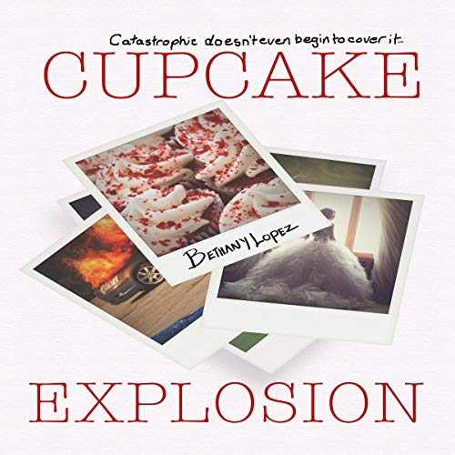 Cupcake Explosion audiobook cover art