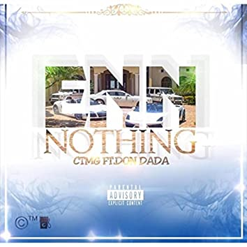 Enn Nothing (feat. Don Dada)