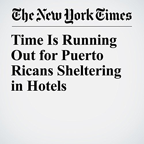 Time Is Running Out for Puerto Ricans Sheltering in Hotels copertina