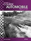 Histoire mondiale de la course automobile - Tome 2, 1915-1929