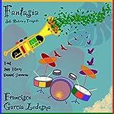 Fantasía. Sólo Batería Y Trompeta (feat. Luis Flores, Daniel Zermeño)