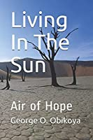 Living In The Sun: Air of Hope