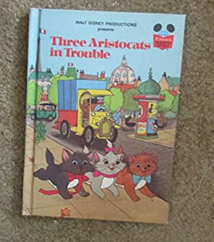 Three Aristocats in Trouble - Book  of the Disney's Wonderful World of Reading