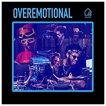 Overemotional (Tiny Room Sessions)