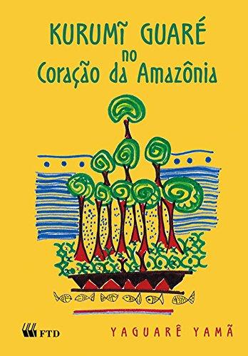 Kurumi Guaré no Coração da Amazônia