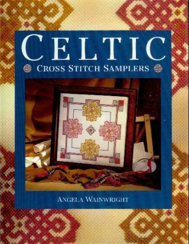 Celtic Cross Stitch Samplers by Wainwright Angela (1995-03-01) Hardcover