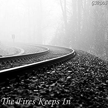 The Fire Keeps In EP