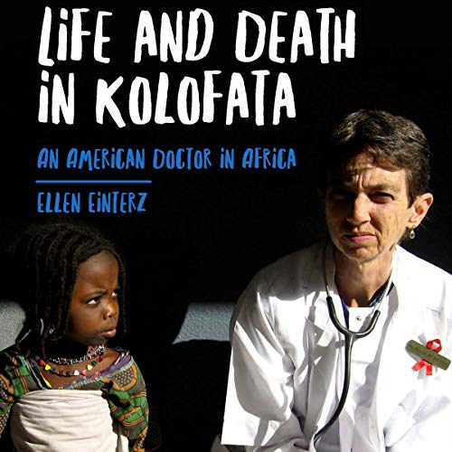 Life and Death in Kolofata audiobook cover art