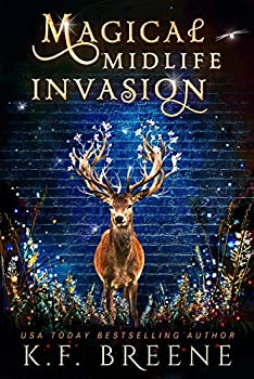 Magical Midlife Invasion  A Paranormal Women s Fiction Novel  Leveling Up Book 3