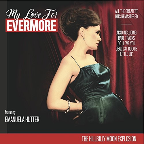 My Love for Evermore (feat. Emanuela Hutter, Sparky Philips) [Remastered]