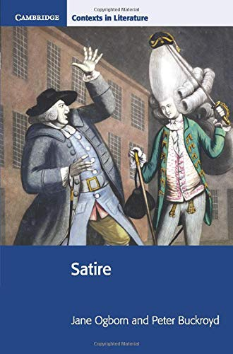 Compare Textbook Prices for Satire Cambridge Contexts in Literature 2001 Edition ISBN 9780521787918 by Ogborn, Jane,Buckroyd, Peter,Bickley, Pamela,Brinton, Ian,Siddall, Stephen