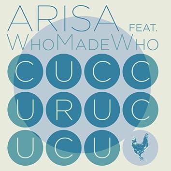 Cuccurucucu (feat. WhoMadeWho)
