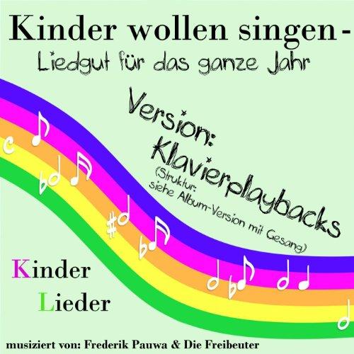 Backe, Backe Kuchen ( Klavier-Playback ) (feat. Frederik Pauwa & Die Freibeuter)