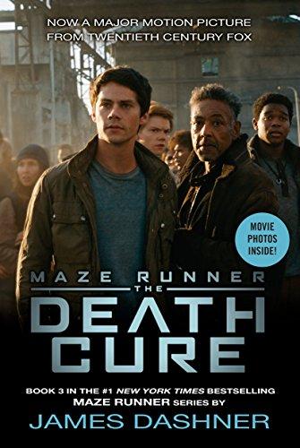 The Death Cure Movie Tie-in Edition (Maze Runner, Book Three) (The Maze Runner Series) (Best Runner In The World)