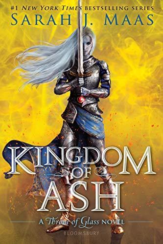KINGDOM OF ASH: 7 (Throne of Glass)