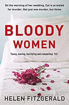 [Helen FitzGerald]のBloody Women (English Edition)